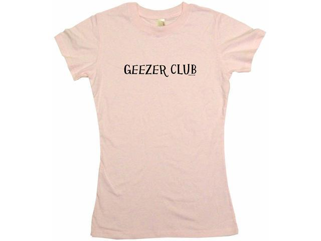 Geezer Club Women's Babydoll Petite Fit Tee Shirt