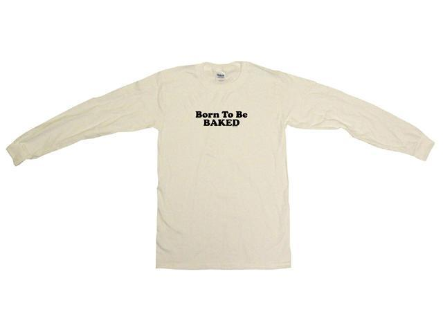 Born To Be Baked Men's Sweat Shirt