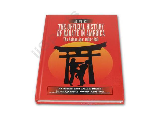 Official History of Karate Hardcover Book Al Weiss martial arts Masters Women Warriors fighting techniques