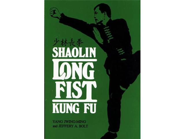 Shaolin Long Fist Chinese Kung Fu Book Yang Jwing-Ming Jeff Bolt sparring forms paperback
