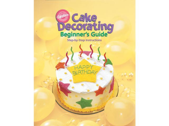 Wilton CAKE DECORATING BEGINNER'S GUIDE BOOK Icing Idea