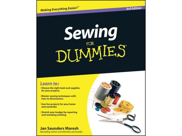 Wiley Publishers-Sewing For Dummies 3rd Edition