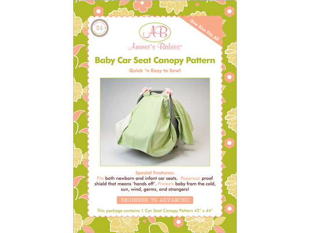 Ammee's Babies Sewing Patterns-Car Seat Canopy