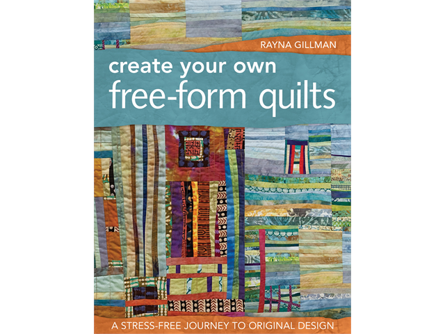 C & T Publishing-Create Your Own Free-Form Quilts