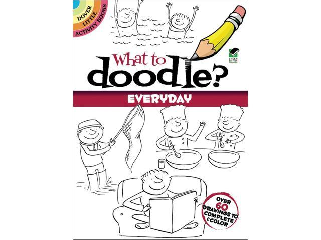 Dover Publications-What To Doodle? Everyday