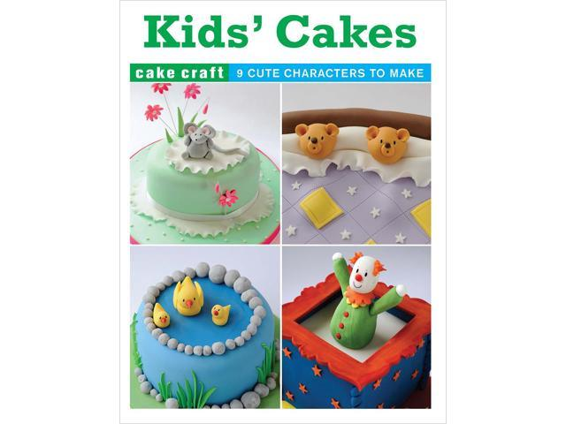 Guild Of Master Craftsman Books-Kids' Cakes