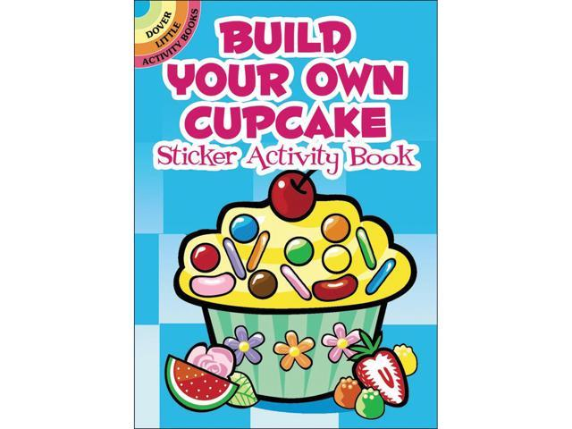Dover Publications-BYO Cupcake Sticker Activity Book