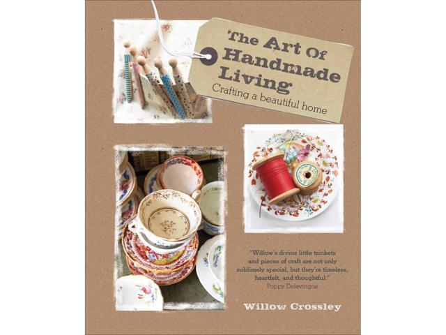 Cico Books-The Art Of Handmade Living