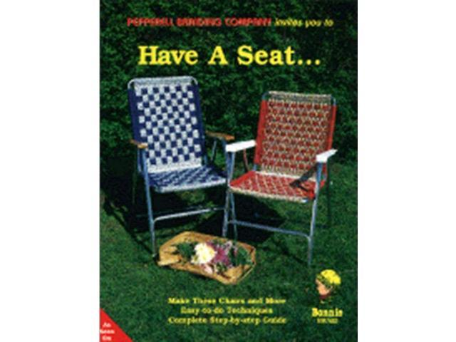 Pepperell Braiding Co.-Have A Seat...
