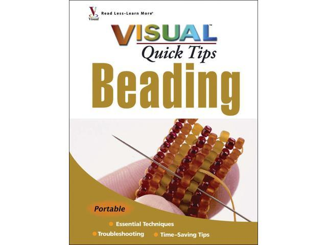 Wiley Publishers-Visual Quick Tips Beading