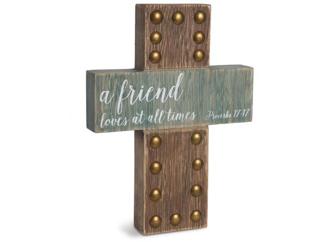 Emmaline - A Friend Loves at all Times ~ Proverbs 17:17 Cross Plaque 8 Inch