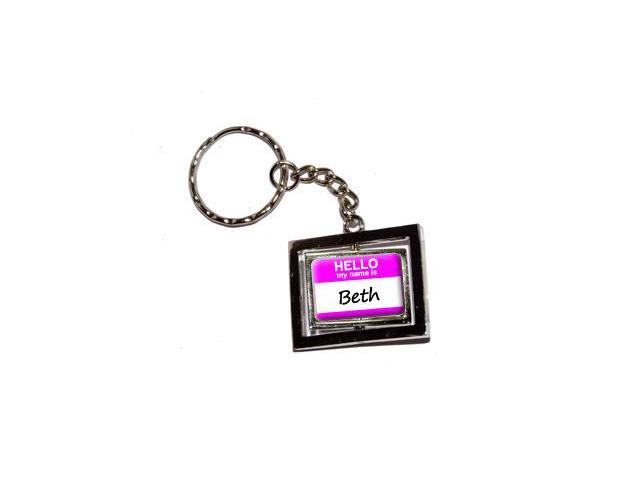 Hello My Name Is Beth Keychain Key Chain Ring