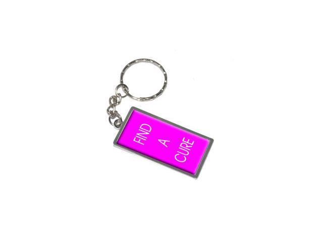 Find A Cure - Breast Cancer Keychain Key Chain Ring