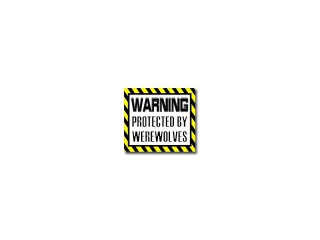 Warning Protected by WEREWOLVES Sticker - 5