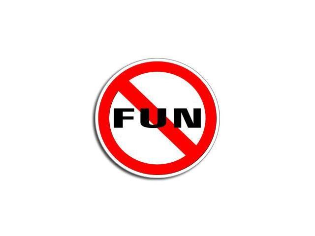 NO FUN Sticker - 5