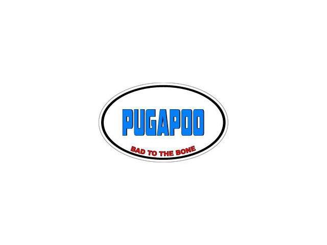 PUGAPOO Bad to the Bone - Dog Breed Sticker - 5.5