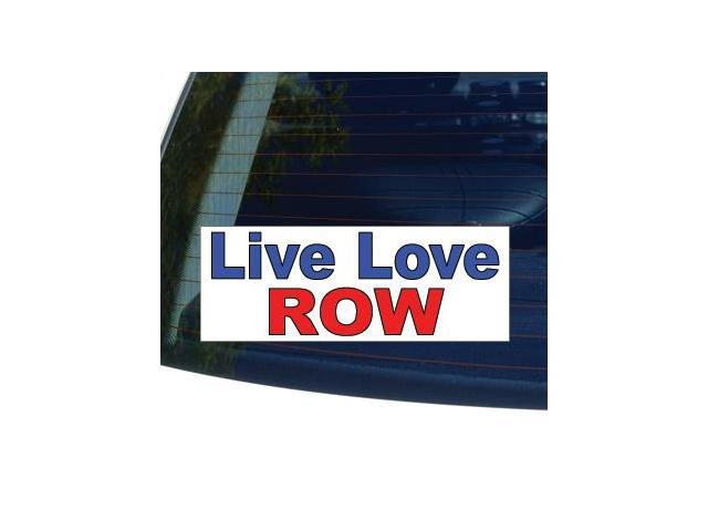 LIVE LOVE ROW - Rowing Sticker - 5.3