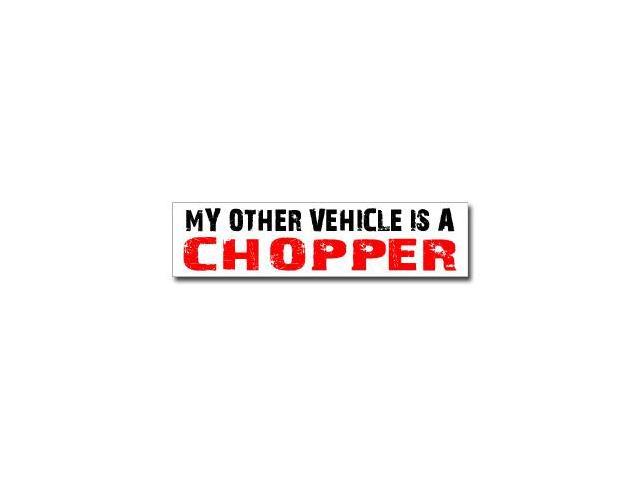 Other Vehicle is Chopper Sticker - 8
