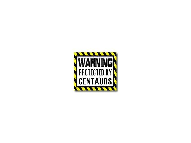 Warning Protected by CENTAURS Sticker - 5