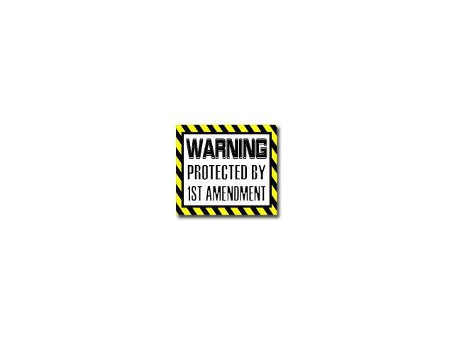 Warning Protected by 1ST AMENDMENT - First Sticker - 5