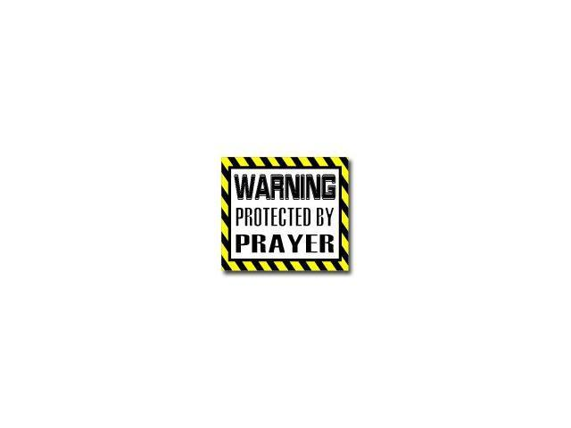 Warning Protected by PRAYER Sticker - 5