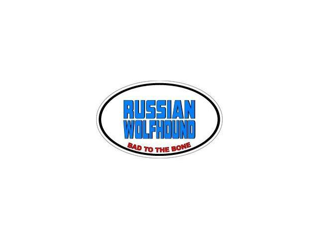 RUSSIAN WOLFHOUND Bad to the Bone - Dog Breed Sticker - 5.5