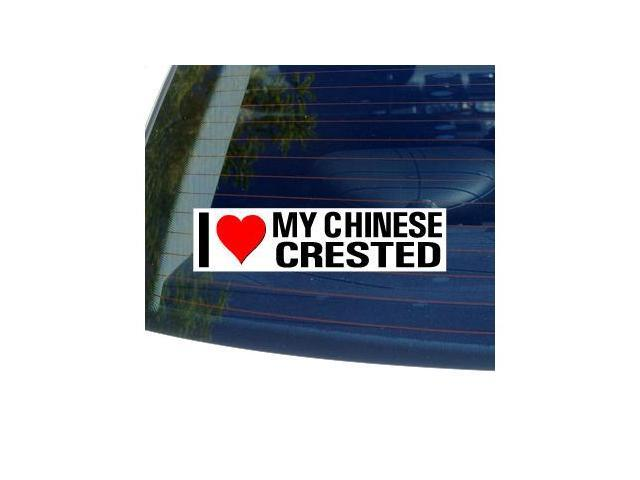 I Love Heart My CHINESE CRESTED Sticker - 8