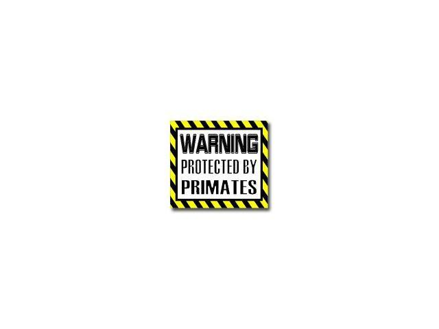 Warning Protected by PRIMATES Sticker - 5