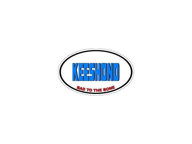 KEESHOND Bad to the Bone - Dog Breed Sticker - 5.5