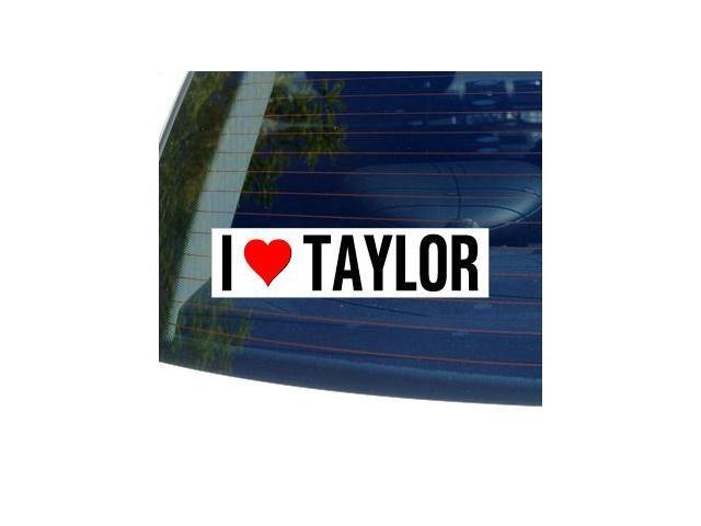 I Love Heart TAYLOR Sticker - 8