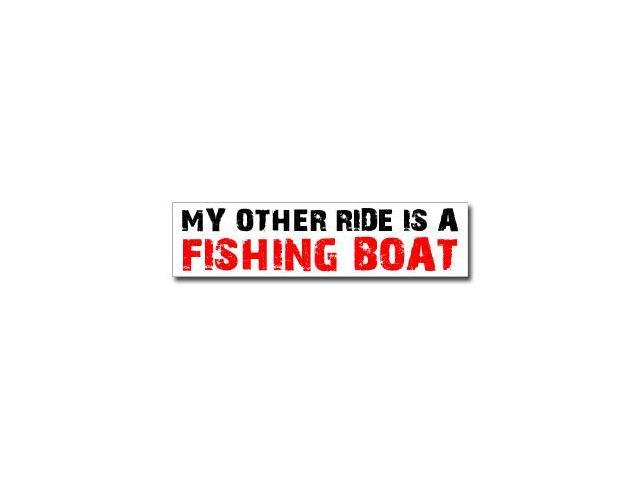 Other Ride is Fishing Boat Sticker - 8