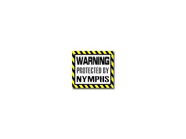 Warning Protected by NYMPHS Sticker - 5