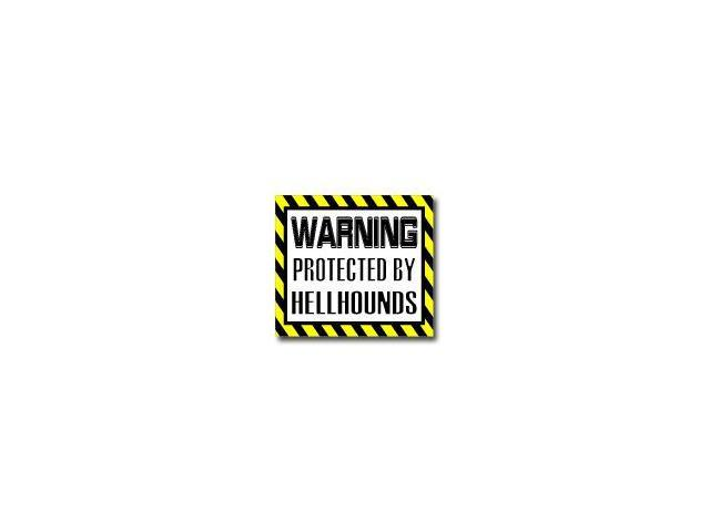 Warning Protected by HELLHOUNDS Sticker - 5