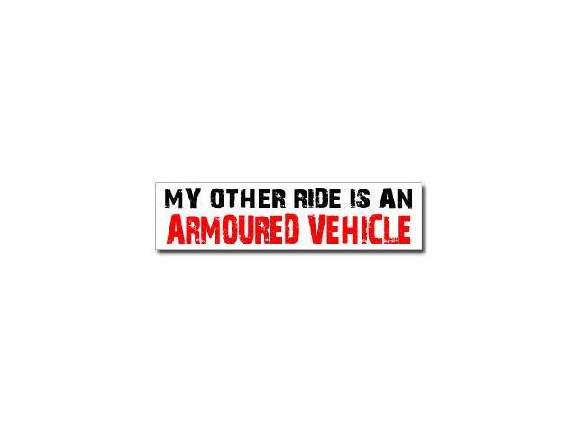 Other Ride is Armoured Vehicle Sticker - 8