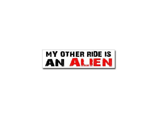 Other Ride is Alien Sticker - 8