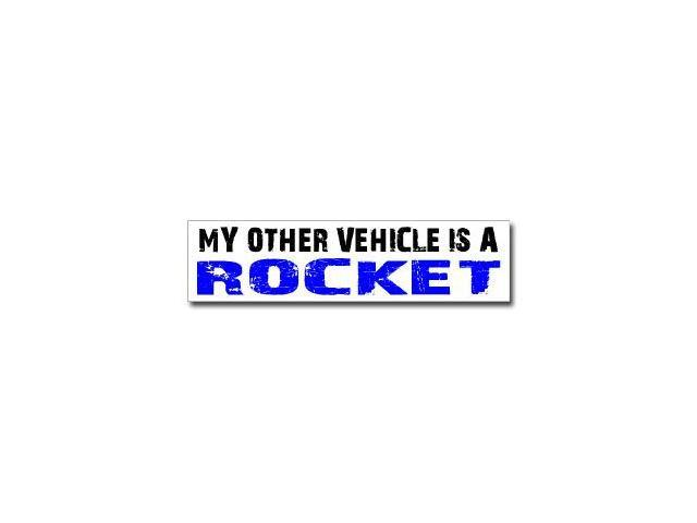 Other Vehicle is Rocket Sticker - 8