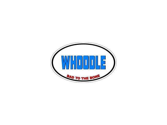 WHOODLE Bad to the Bone - Dog Breed Sticker - 5.5