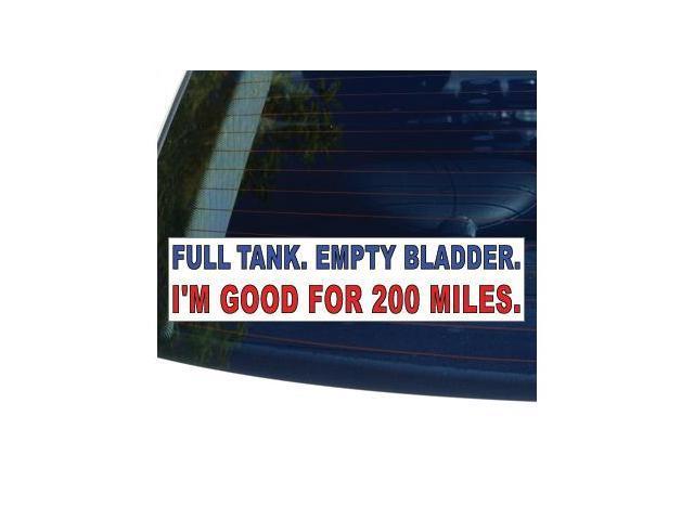 FULL TANK EMPTY BLADDER MOTORCYCLE Sticker - 8.5