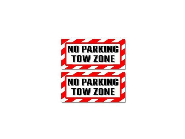 No Parking Tow Zone Sign Stickers - 5