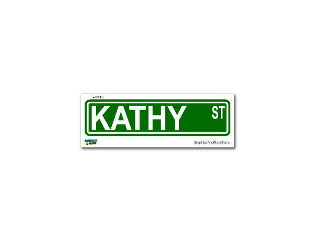 Kathy Street Road Sign Sticker - 8.25