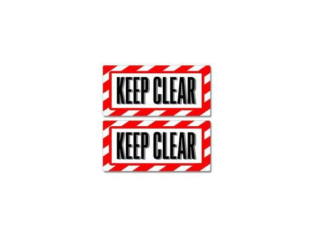 Keep Clear Sign Stickers - 5