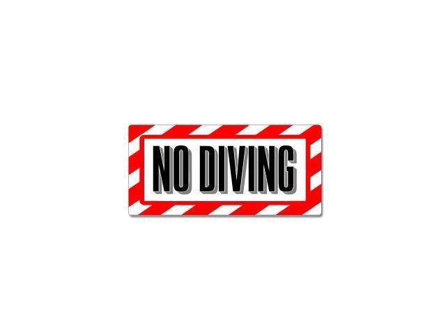 No Diving Pool Sign - Alert Warning Sticker - 7