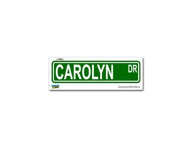"Carolyn Street Road Sign Sticker - 8.25"" (width) X 2"" (height)"