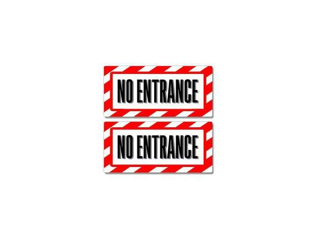 No Entrance Sign Stickers - 5