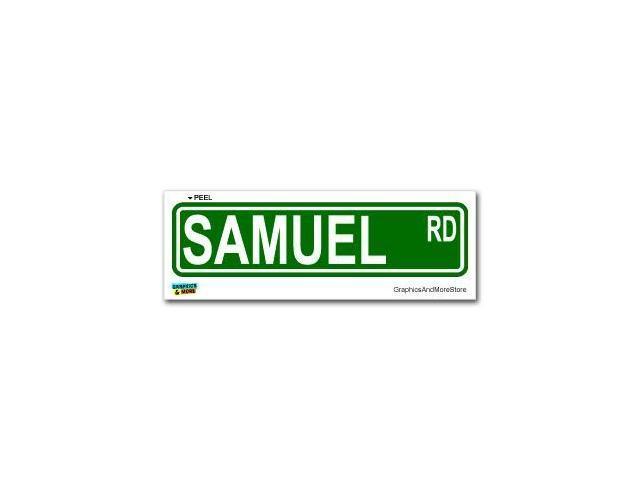 Samuel Street Road Sign Sticker - 8.25