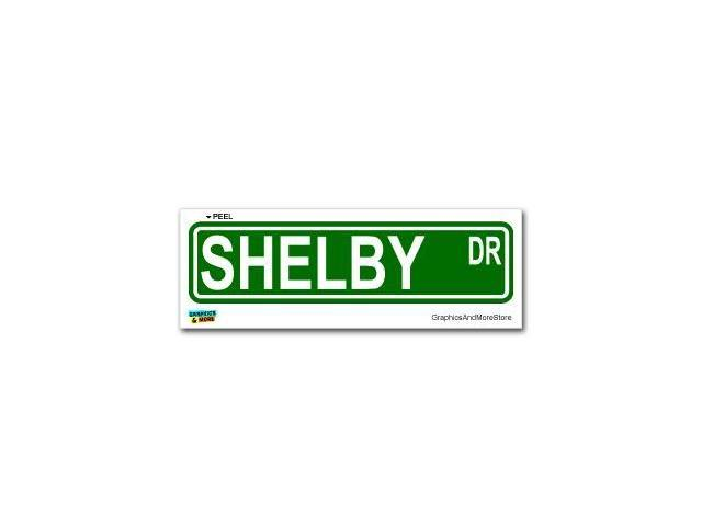 Shelby Street Road Sign Sticker - 8.25