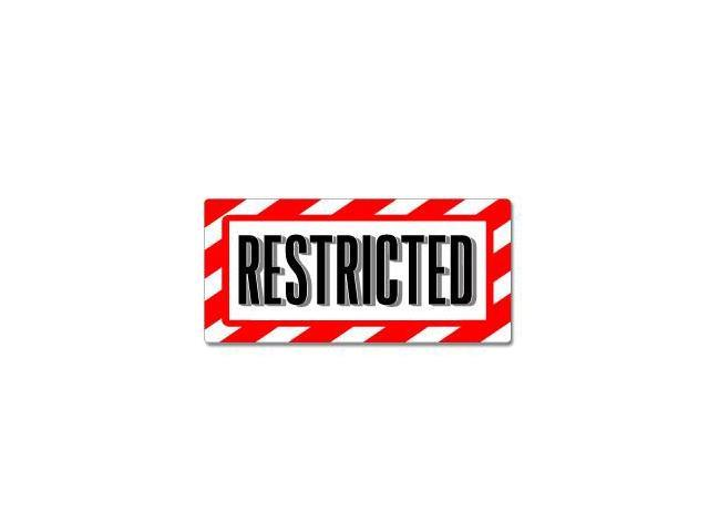 Restricted Sign - Alert Warning Sticker - 7