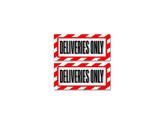 Deliveries Only Sign Stickers - 5
