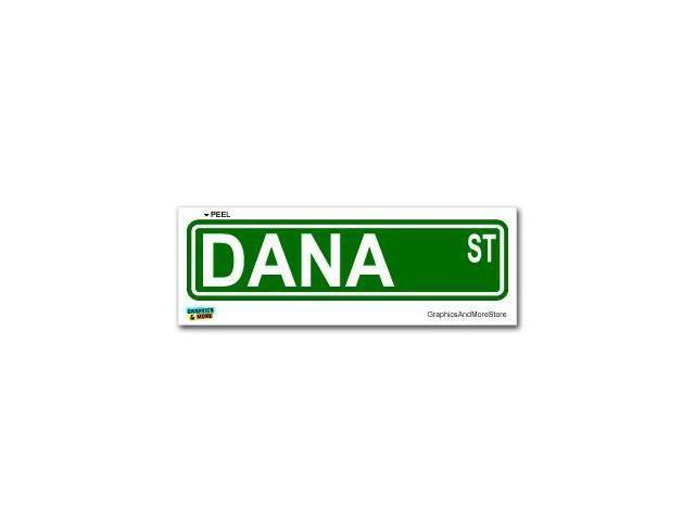 Dana Street Road Sign Sticker - 8.25