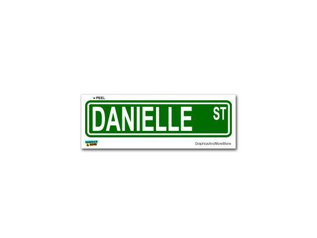 Danielle Street Road Sign Sticker - 8.25
